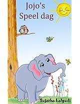 Jojo's Speel dag - Een lief verhaal over een ondeugend olifantsjong (Dutch Edition)