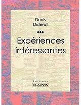 Expériences intéressantes (French Edition)