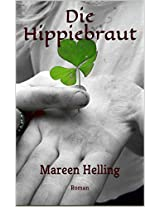 Die Hippiebraut (German Edition)