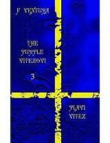 Plavi Vitez (Purple Vitezovi)