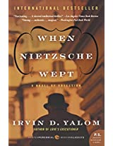 When Nietzsche Wept: A Novel of Obsession (P.S.)