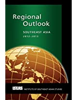 Regional Outlook: Southeast Asia 2012-2013