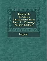 Balananda Bommala Panchatantramu-Part-1 - Primary Source Edition