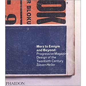 『Merz to Emigre and Beyond: Avant-Garde Magazine Design of the Twentieth Century』