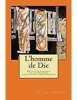 L'homme de Die: Essai d'une poétique de la montagne dans l'oeuvre d'Yves Bergeret (French Edition)