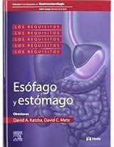 Los Requisitos En Gastroenterologia: Esofago Y Estomago