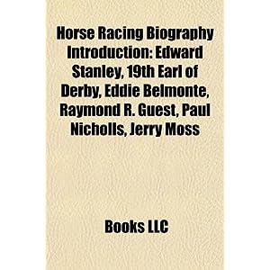 【クリックで詳細表示】<title>Amazon.co.jp: Horse Racing Biography Introduction: Peter Scudamore, Eddie Belmonte, Jonathan E. Sheppard, John W. Sadler, Yoshitomi Shibata, Dermot Weld: Source Wikipedia, LLC Books, Books Group: 洋書</title>