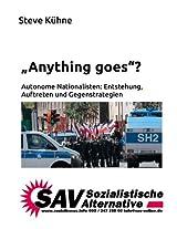 """""""Anything goes""""?: Autonome Nationalisten: Entstehung, Auftreten und Gegenstrategien"""