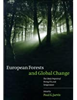 European Forests and Global Change: The Likely Impacts of Rising CO2 and Temperature