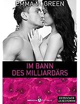Im Bann des Milliardärs - 1 (German Edition)