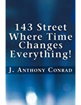 143 Street: Where Time Changes Everything!
