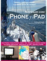 Navegar con iPhone y iPad. (de la Serie: Smartphones y tabletas a bordo: La nueva forma de navegar?)