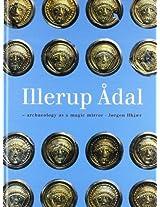 Illerup Adal - Ein Archaologischer Zauberspiegel