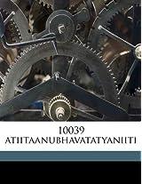 10039 Atiitaanubhavatatyaniiti
