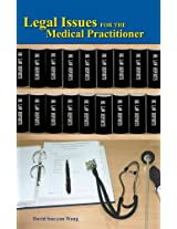 Legal Issues for the Medical Practitioner