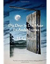 Die Deur in Die Muur En Ander Stories / the Door in the Wall and Other Stories