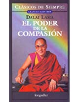 El poder de la compasion / The Power of Compassion (Clasicos De Siempre / Always Classics)