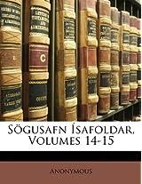 Sgusafn Safoldar, Volumes 14-15