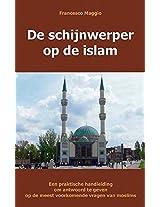 de Schijnwerper Op de Islam: Een Praktische Handleiding Om Antwoord Te Geven Op de Meest Voorkomende Vragen Van Moslims
