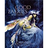 Good Faeries Bad FaeriesBrian Froud�ɂ��