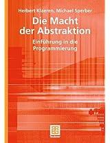 Die Macht der Abstraktion: Einführung in die Programmierung (XLeitfäden der Informatik)