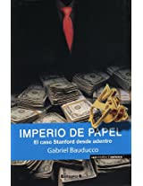 Imperio de papel/ Paper Empire: El Caso Stanford Desde Dentro/ The Case from Within Stanford