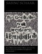 Die Geschichte vom treulosen Hundsfloh: Ein Buch für Alle, denen es auf einen gesunden Ausgleich ankommt... (German Edition)