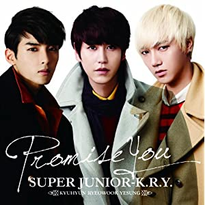 CD/SUPER JUNIOR-K.R.Y./Promise You (DVD付)