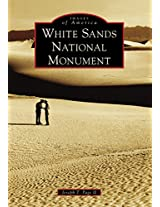 White Sands National Monument (Images of America (Arcadia Publishing))