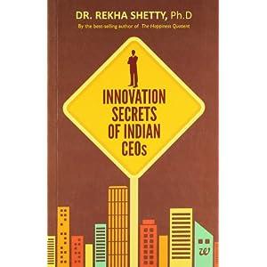 Innovation Secrets of Indian CEOs