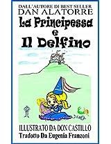 La principessa e il delfino (Italian Edition)