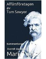 Affärsföretagen av Tom Sawyer - Kommenterad - Svensk Upplaga (Swedish Edition)