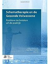 Schematherapie en de Gezonde Volwassene: Positieve technieken uit de praktijk