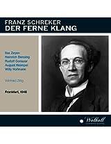 Schreker: Die Ferne Klang (Frankfurt 1948)
