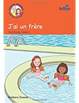 J'ai un Frere (I Have a Brother): Storybook Part 1, Unit 5: Luc et Sophie French