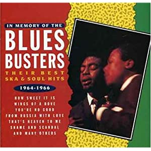 In Memory Of The Blues Busters; Their Best Ska & Soul Hits 1964-1966