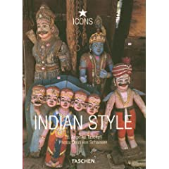Indian Style: Landscapes Houses, Interiors Details (Taschen 25th Anniversary Icon Series)