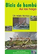 Bicis de bambú, así las hago (Spanish Edition)