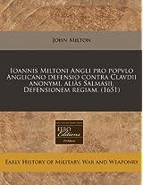 Ioannis Miltoni Angli Pro Popvlo Anglicano Defensio Contra Clavdii Anonymi, Alias Salmasii, Defensionem Regiam. (1651)