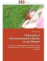 L''Education A L''Environnement A L''Ecole: Ce Qui Bloque! (Omn.Univ.Europ.)