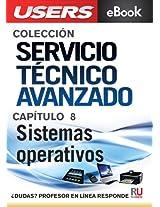 Servicio Técnico Avanzado: Sistemas operativos (Colección Servicio Técnico Avanzado nº 8) (Spanish Edition)