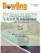 The LASER adjustment Part III: What is the difference between rotation and a revolution (Bowling This Month)