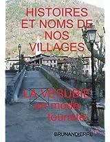 Histoires Et Noms de Nos Villages En Mode Touriste