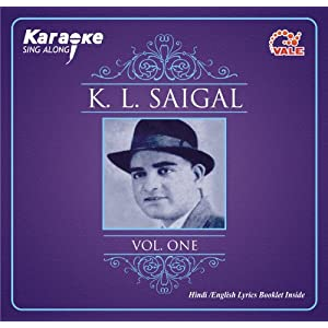 Karaoke K.L. Saigal Songs: Includes Lyics Booklet in Hindi / English