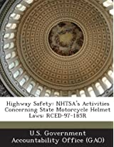 Highway Safety: Nhtsa's Activities Concerning State Motorcycle Helmet Laws: Rced-97-185r