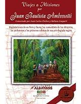 Viajes a misiones (Viajeros Olvidados/ Forgotten Travelers)