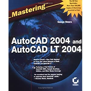 【クリックで詳細表示】Mastering AutoCAD 2004 and AutoCAD LT 2004 [ペーパーバック]