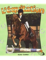 L'equitation / Horseback Riding (Sans Limites / Without Limits)