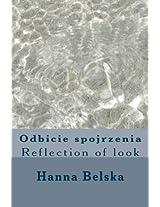 Odbicie Spojrzenia: Reflection of Look