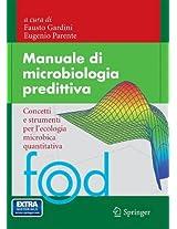 Manuale di microbiologia predittiva: Concetti e strumenti per l'ecologia microbica quantitativa (Food)